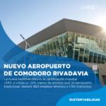 Se inauguró el nuevo Aeropuerto Internacional de Comodoro Rivadavia