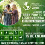 Premios Latinoamérica Verde inicia la apertura de inscripciones de proyectos