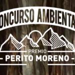 Inscripción abierta para el Concurso Ambiental Premio Perito Moreno