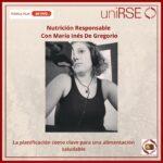 Nutrición Responsable con la Lic. María Inés De Gregorio 25-08