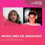 Nutrición Responsable con María Inés De Gregorio (Febrero 2021)