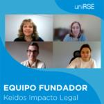 Equipo Fundador - Keidos Impacto Legal en uniRSE TV